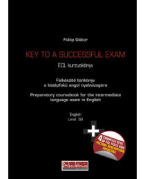 Key To A Successful Exam (Ecl B2) Bővített, Átdolgozott kiadás