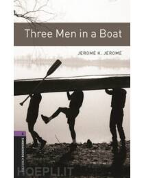 Jerome K. Jerome: Three men in a boat (Level 4) - CD Pack