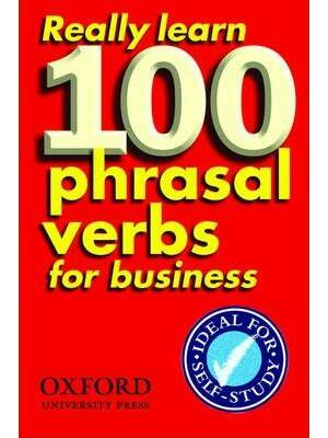 Really Learn 100 Business Phrasal Verbs