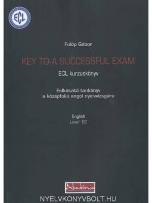 Key To A Successful Exam (Ecl B2)