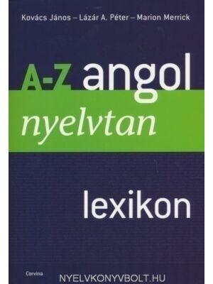 A-Z Angol Nyelvtan Lexikon *Új, Átdolgozott Kiadás