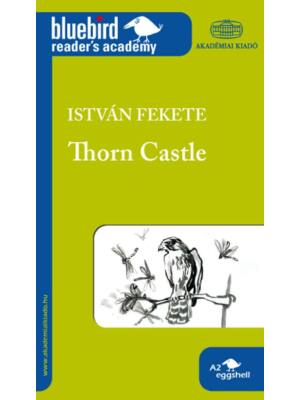 Thorn Castle - Fekete István