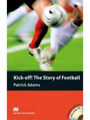 Kick-Off! The Story of Football (Patsick Adams) - Level 4 (Pre-intermediate) - CD Pack