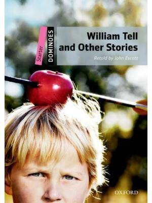 William Tell an other stories - Starter Level (kezdő szint - 250 szó) - CD Pack